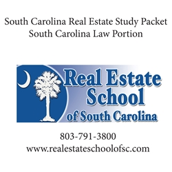 STATE PACKET: Study Packet for the SC Law Portion of the Real Estate Exam