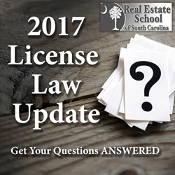 2017 License Law Update SC Real Estate License Law, SC Continuing Education for Real Estate, Real Estate Continuing Education