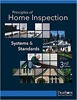 Principles of Home Inspection: Systems & Standards