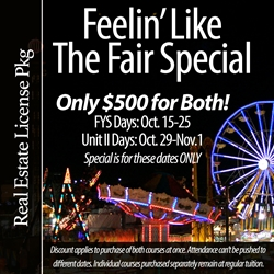 Feelin Like the Fair Special prepare for the real estate exam, psi real estate exam, real estate academy, real estate agency, real estate agent class, real estate agent classes, real estate agent course, real estate agent courses, real estate agent education, real estate agent exam, real estate agent license, real estate agent school, real estate agent schools, real estate agent training, real estate agent, real estate agents, real estate career training, real estate career, real estate careers, real estate certificate, real estate certification, real estate class, real estate classes real estate colleges, real estate commission, real estate, license testing, realtor licence, accredited real estate schools, real estate study, real estate prep school, real estate sales