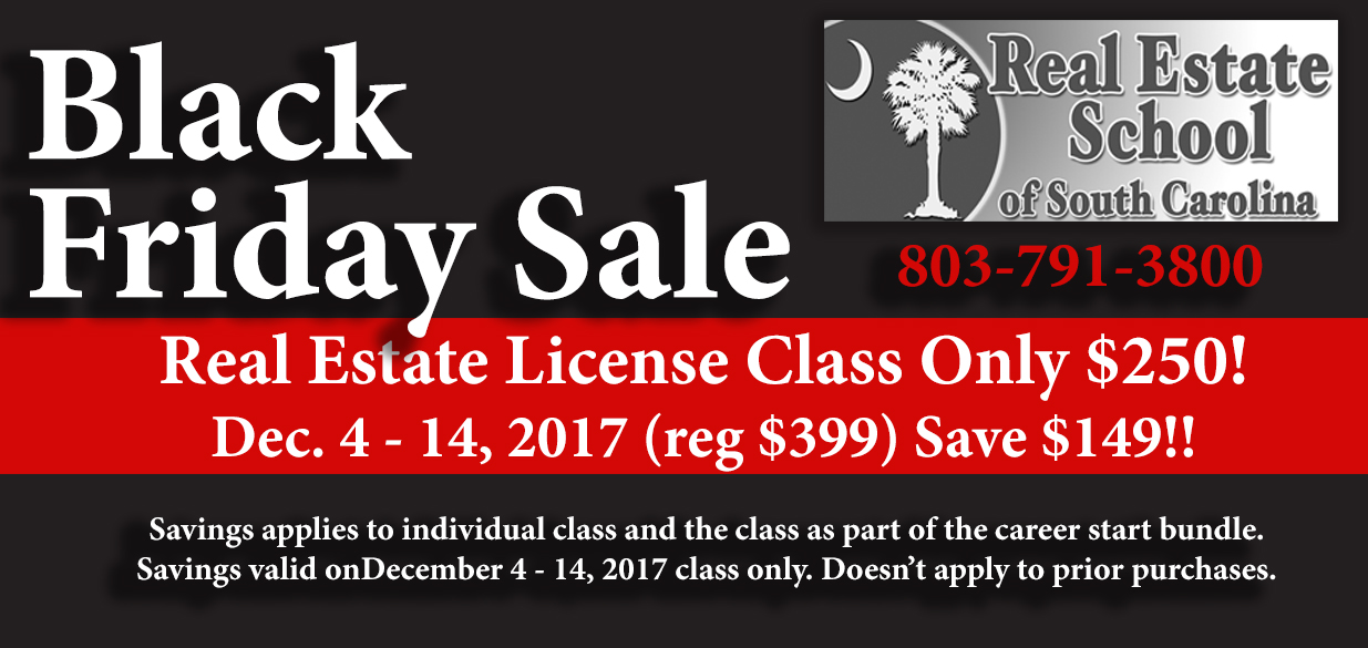 Black Friday Sale, Only $250 for Real Estate License Course Unit I