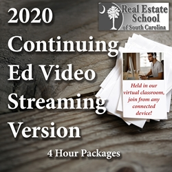 2020 Continuing Education Video Streaming Version - 4 Hour Courses con ed, real estate classes, continuing education, real estate continuing ed, real estate school of sc, chip browne, steve grooms, melissa sprouse browne