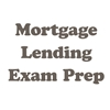 Mortgage Lending Exam Prep