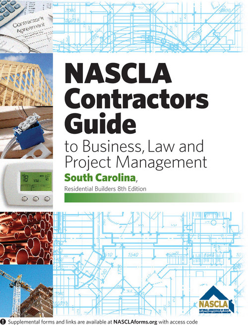 NASCLA South Carolina, Residential Builders Guide to Business, Law and Project Management Book